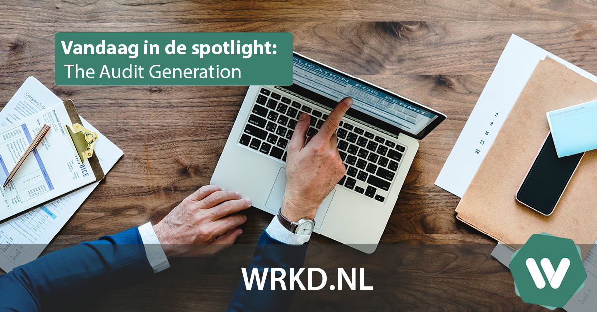 Vandaag in de spotlight: The Audit Generation